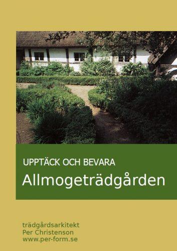 Upptäck och bevara allmogeträdgården, omslag